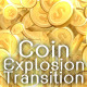 Coin Explosion Transition - VideoHive Item for Sale