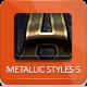 Unique Metallic Styles - Part 5 - GraphicRiver Item for Sale