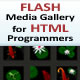 Flash Media Gallery for HTML Programmers - ActiveDen Item for Sale
