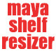 Maya Shelf Resizer