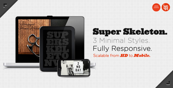 Super Skeleton: Responsive, Minimal, Beautiful