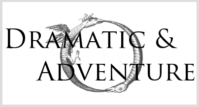 Dramatic and Adventure