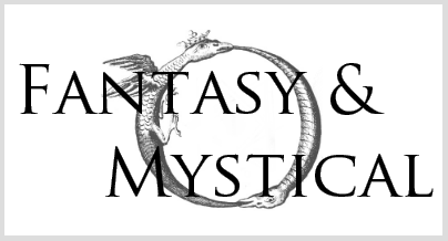 Fantasy and Mystical