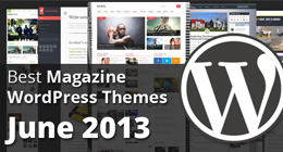 Best Magazine WordPress Themes June 2013