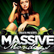 Massive Mondays Party Flyer - GraphicRiver Item for Sale