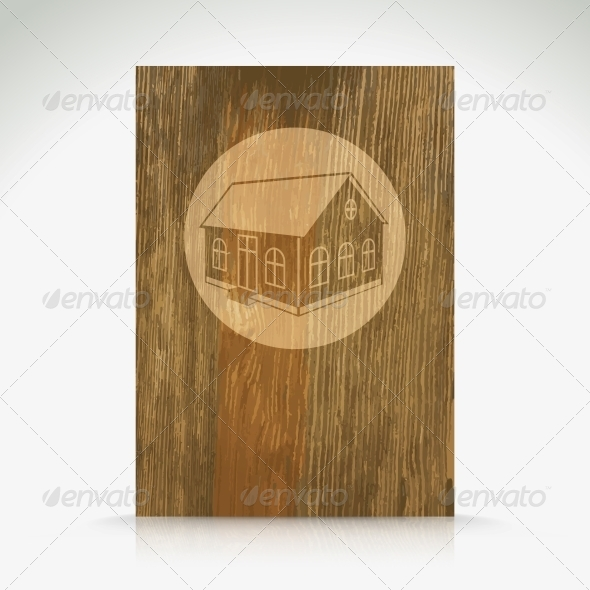 Wood with House Pattern