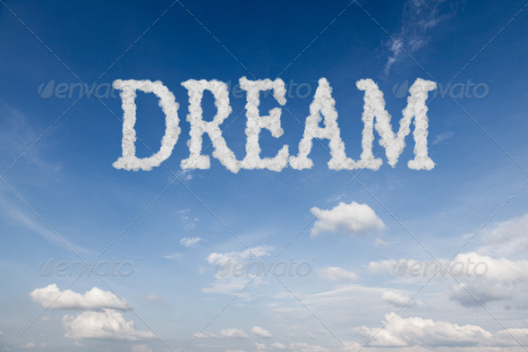 Dream concept text in clouds - Stock Photo - Images