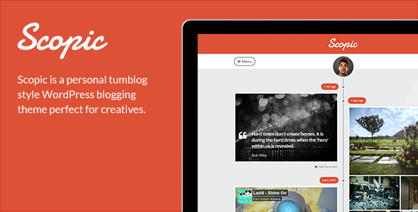 Scopic - A Personal Timeline Tumblog - Personal Blog / Magazine