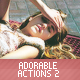 Adorable Actions II