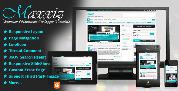 ThemeForest Maxxiz Responsive Blogger Template 5322391