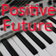 Positive Future - AudioJungle Item for Sale