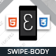 Swipebody Mobile Retina | HTML5 & CSS3 and iWebApp