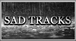 Sad Tracks