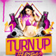 Turn Up Flyer Template - GraphicRiver Item for Sale