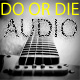 DoOrDieAudio