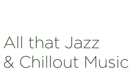 Jazz & Chillout Music