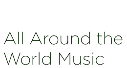 All Around the World World Music