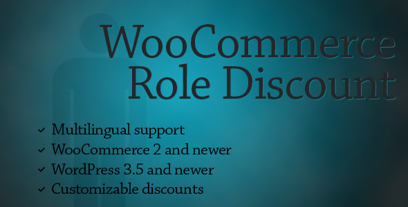 WooCommerce Role Discount - CodeCanyon Item for Sale