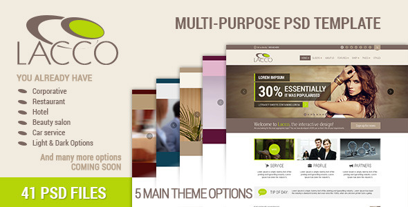 LACCO – A Multi-purpose Premium PSD Template LACCO is a new approach for creating multi-purpose PSD themes. We created a package that contains several opt