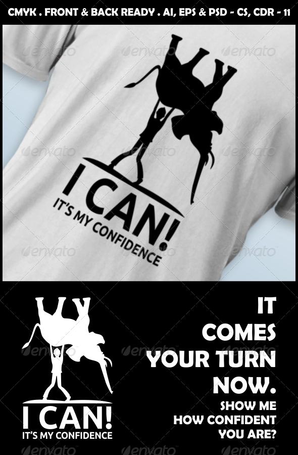 GraphicRiver I Can Confidence T-Shirt Design 4800908