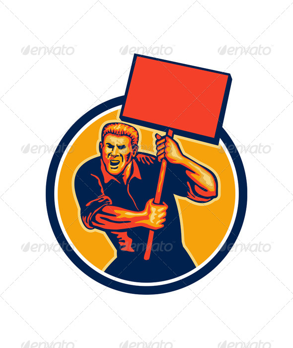 GraphicRiver Protester Activist Union Worker Placard Sign Retro 5393745