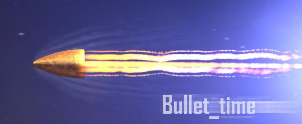 bullet_time