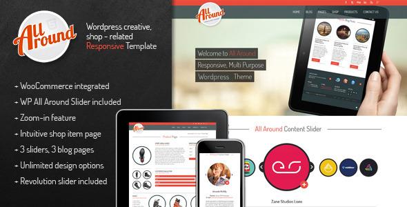 All Around – Universal Wordpress Shop Template All Around is a responsive, rounded and universal Wordpress shop template. Perfect for shop related website