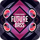 Future Bass Flyer - GraphicRiver Item for Sale
