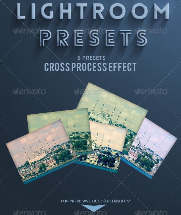 GraphicRiver 5 Lightroom Presets Cross Process Effect 5426977