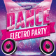 Dance Electro Party Flyer - GraphicRiver Item for Sale