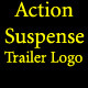 Action Suspense Trailer Logo