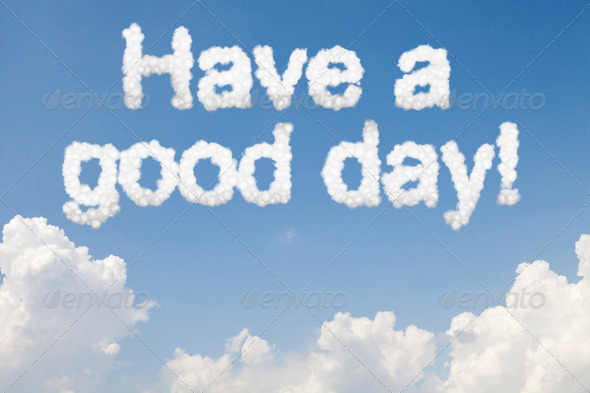 Have a good day - Stock Photo - Images