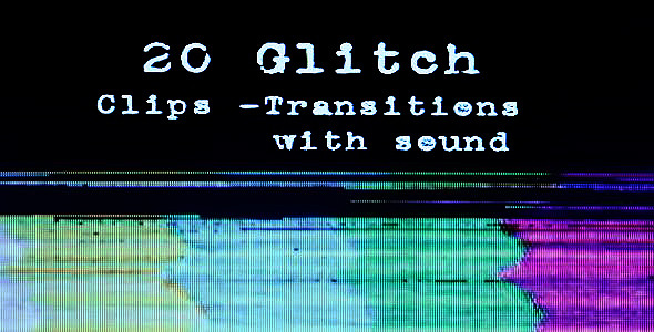 Glitch Clips Transitions