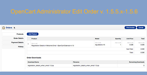 CodeCanyon OpenCart Admin Edit Order v1.5.5.x 1.5.6 5419040