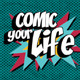 Comic Your Life - VideoHive Item for Sale