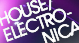 House & Electronica Collection