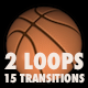 Basket Ball Kit - 2 Loops + 15 Transitions - VideoHive Item for Sale