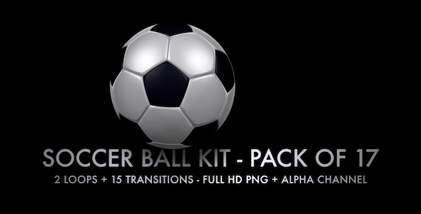 VideoHive Soccer Ball Kit 2 Loops & 15 Transitions 5522229