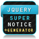 jQuery Super Notice