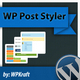 WordPress Post Styler - Pretty Post Styles Plugin - CodeCanyon Item for Sale