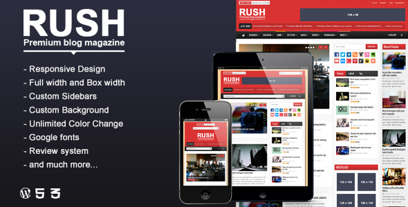 RUSH is a clean and fully responsive Wordpress theme for news & magazines. This theme is powerful with custom widgets, theme options, unlimited colors, rev