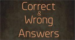 Correct and Wrong Answers