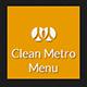 Clean Metro Menu