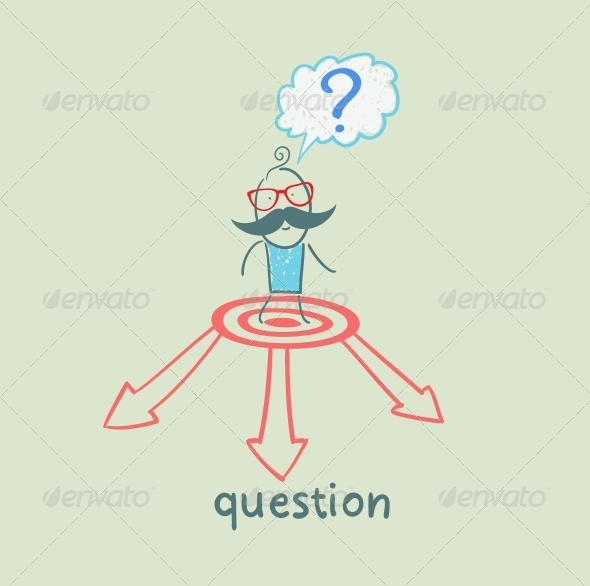 GraphicRiver Man with a Question Mark Faces the Choice of Arrow 5642520