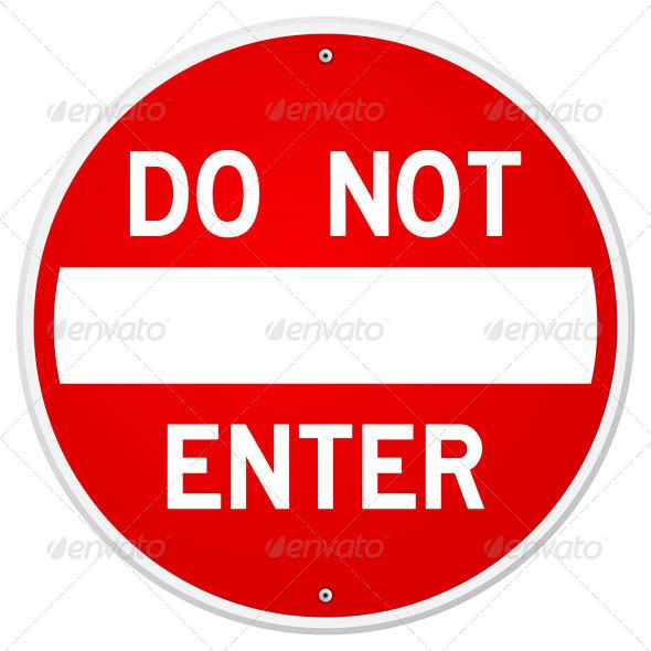 GraphicRiver Do Not Enter Sign 5642542