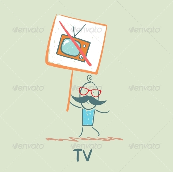 GraphicRiver Man Carries a Sign Forbidding TV 5643369