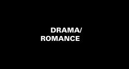 Drama/Romance