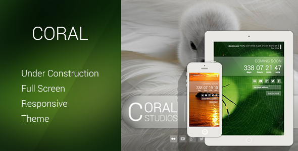 Coral - Responsive Coming Soon Theme - Under Construction Specialty Pages