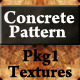 Concrete Pattern Textures Pkg1 - GraphicRiver Item for Sale