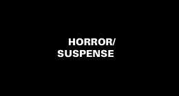 Horror/Suspense